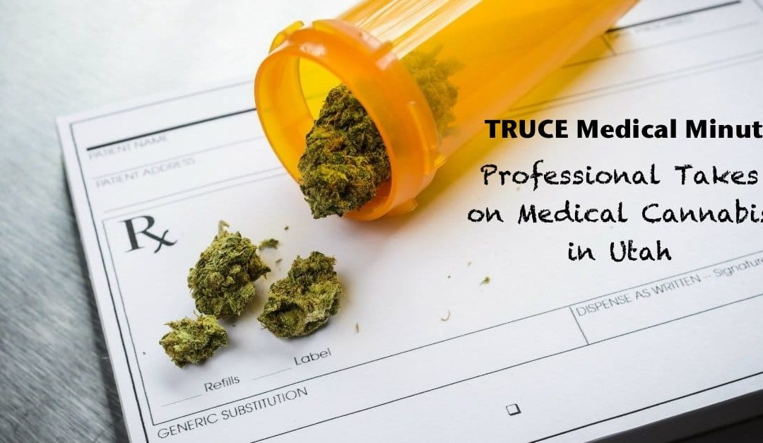 TRUCE Medical Minute – Dec. 8, 2019  Cannabis and the opioid crisis.  In those s…